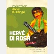 hervé di rosa - dans la marge n°10