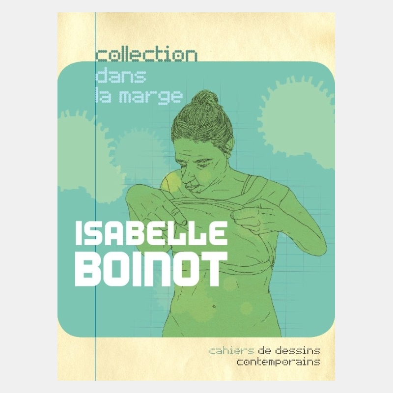 isabelle boinot - cahier dans la marge n°2