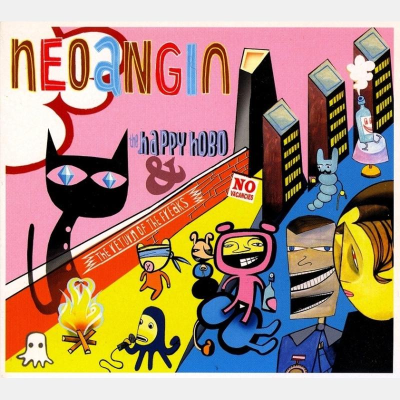 neoangin - the happy hobo & the return of the freaks / cd